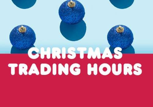 Extended Christmas Trading Hours!