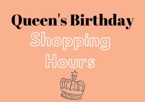Queens Birthday Shopping Hours